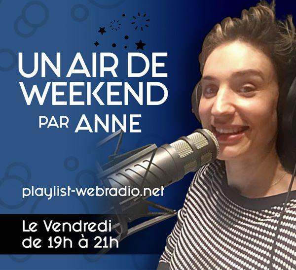 Un air de Week-end Anne Playlist Webradio